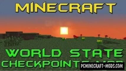 World State Checkpoints Mod For Minecraft 1.7.10, 1.7.2, 1.6.4
