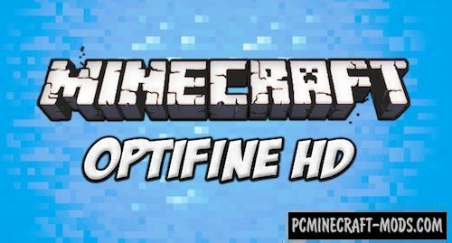 OptiFine HD - FPS Booster Mod For MC 1.16.5, 1.16.4, 1.12.2