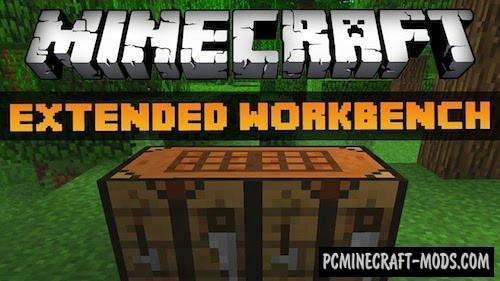 Extended Workbench Mod For Minecraft 1.7.10, 1.7.2, 1.6.4, 1.5.2