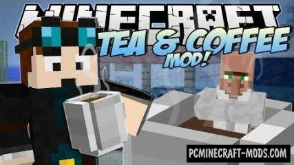 Coffee And Tea Mod For Minecraft 1.12.2, 1.11.2, 1.10.2, 1.7.10