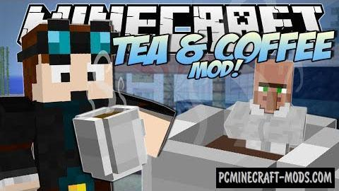 Coffee And Tea Mod For Minecraft 1.7.10, 1.7.2