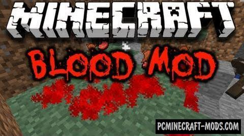 Blood Mod For Minecraft 1.7.10