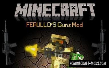 Ferullo's Guns Mod For Minecraft 1.6.4, 1.5.2