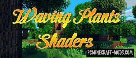 Waving Plants - Shaders Mod For Minecraft 1.8, 1.7.10, 1.7.2