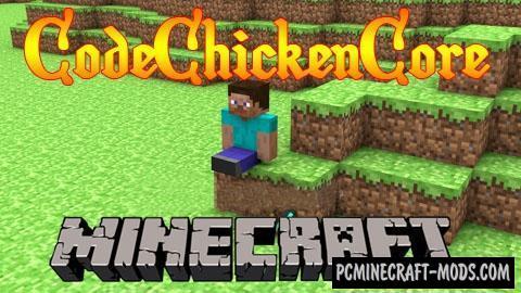 CodeChickenCore Mod For Minecraft 1.16.5, 1.9.4, 1.8, 1.7.10