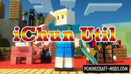 iChun Util - Core Library Mod For MC 1.16.3, 1.15.2, 1.12.2