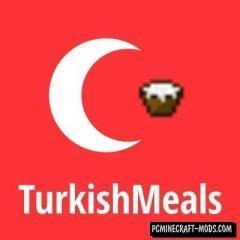 Turkish Meals - Food Mod For Minecraft 1.7.10