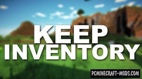 Keeping Inventory - Tweak Mod For Minecraft 1.7.10