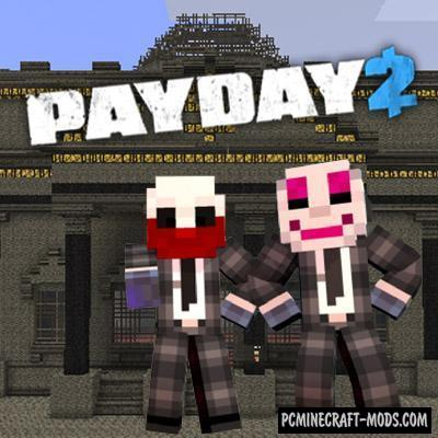 PayDay - Tools, Items Mod For Minecraft 1.7.10