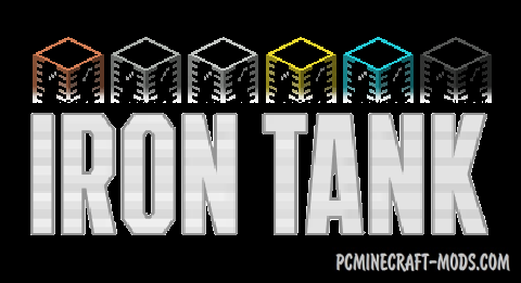 Iron Tanks Mod For Minecraft 1.12.2, 1.11.2, 1.7.10