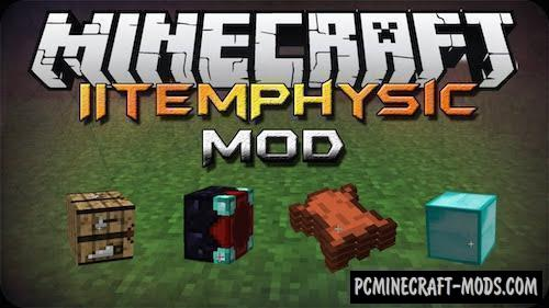ItemPhysic - Shaders Mod For Minecraft 1.16.4, 1.12.2
