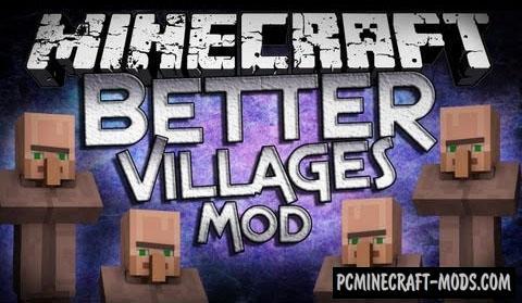 Better Villages - Tweak Mod For Minecraft 1.7.10, 1.7.2