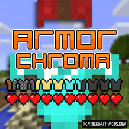 Armor Chroma Mod For Minecraft 1.12.2, 1.11.2, 1.10.2, 1.7.10