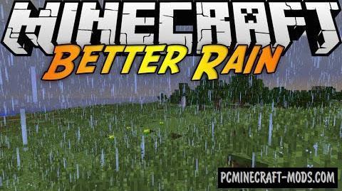Better Rain - Tweak, Gen Mod For Minecraft 1.8.9, 1.7.10