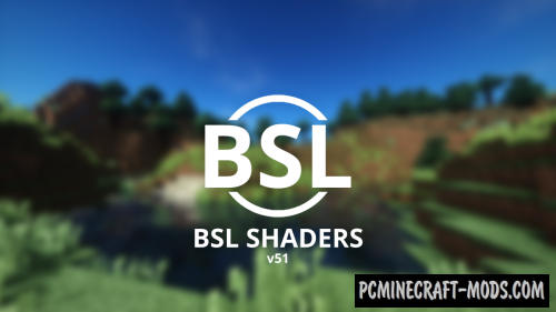 CaptTatsu's BSL Realistic Shaders For Minecraft 1.16.5, 1.16.4