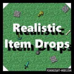 Realistic Item Drops Mod For Minecraft 1.12.2, 1.11.2, 1.10.2, 1.9.4