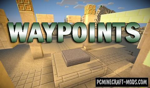 Waypoints - Blocks Mod For Minecraft 1.12.2, 1.11.2, 1.10.2