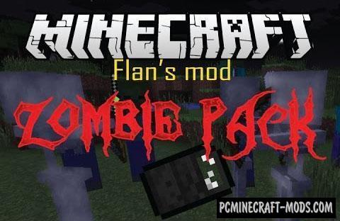 Flan's Zombie Pack - Guns Mod For Minecraft 1.12.2, 1.8.9