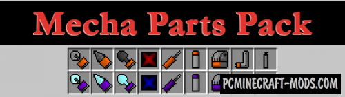 Flan's Mecha Parts Pack Mod For Minecraft 1.8.9, 1.7.10