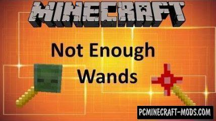 Not Enough Wands Mod For Minecraft 1.14.1, 1.12.2, 1.11.2, 1.10.2
