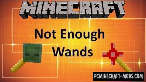 Not Enough Wands - Magic Mod For Minecraft 1.16.4, 1.12.2