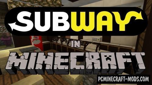 Subway - Food, New Blocks Mod For Minecraft 1.8.9