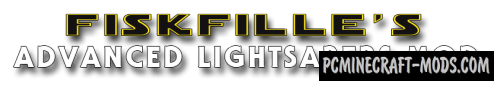 FiskFille's Advanced Lightsabers Mod For Minecraft 1.7.10