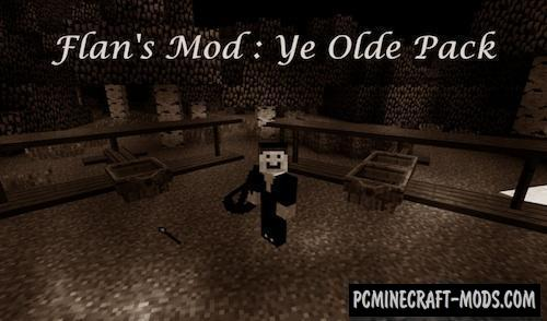 Flan's Ye Olde Pack - Vehicle Mod For MC 1.12.2, 1.8.9, 1.7.10