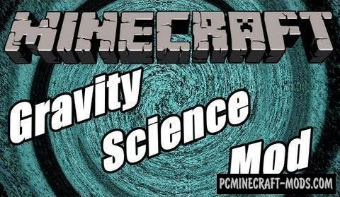 Gravity Science - New Blocks Mod For Minecraft 1.8.9, 1.7.10