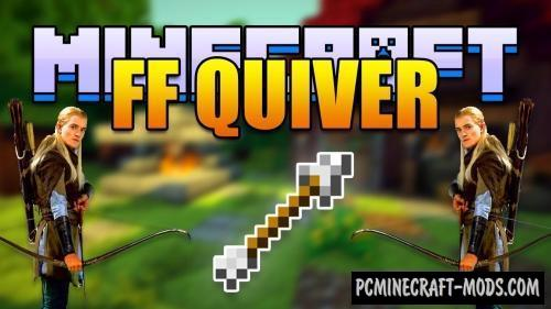 FF Quiver - Weapon Mod For Minecraft 1.12.2, 1.10.2, 1.8.9