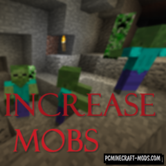 IncreaseMobs Mod For Minecraft 1.12.2, 1.11.2, 1.10.2, 1.9.4