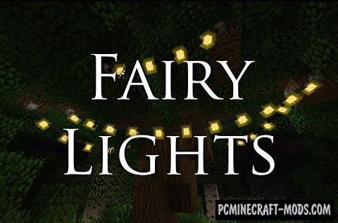 Fairy Lights - Decoration Mod For Minecraft 1.15.2, 1.14.4