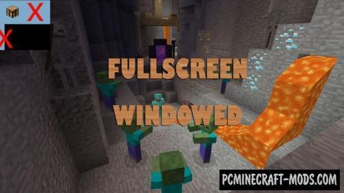 Fullscreen Windowed - GUI Mod For Minecraft 1.8.9, 1.7.10