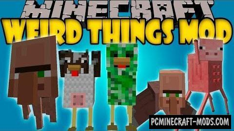 Weird Things - New Mobs Mod For Minecraft 1.8.9, 1.7.10