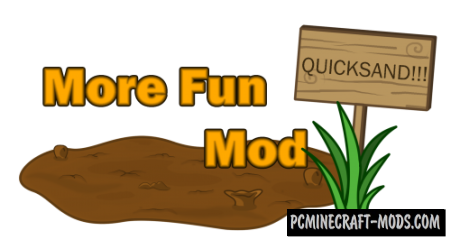 More Fun Quicksand Mod For Minecraft 1.7.10, 1.6.4