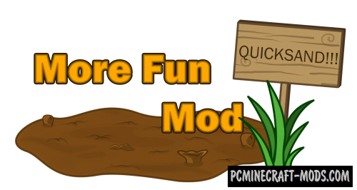 More Fun Quicksand - New Blocks Mod For Minecraft 1.7.10