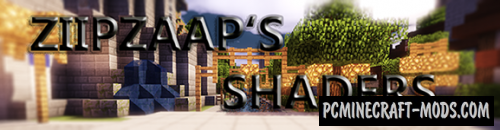 Ziipzaap's Shader Pack Mod For Minecraft 1.8, 1.7.10, 1.6.4