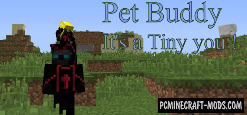 Pet Buddy - New Mob Mod For Minecraft 1.12.2, 1.11.2, 1.10.2