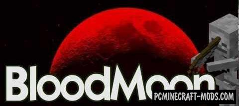 Blood Moon Mod For Minecraft 1.12.2, 1.11.2, 1.10.2, 1.9.4