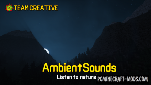 AmbientSounds Mod For Minecraft 1.12.2, 1.11.2, 1.10.2