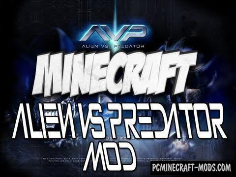 Aliens vs Predator Mod For Minecraft 1.10.2, 1.7.10, 1.7.2, 1.6.4