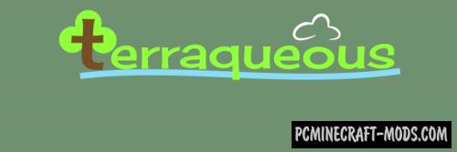 Terraqueous - New Blocks Mod For Minecraft 1.16.5, 1.12.2