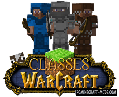 Classes of Warcraft Mod For Minecraft 1 7 10 | PC Java Mods