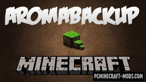 AromaBackup - GUI Mod For Minecraft 1.12.2