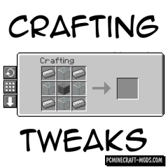Crafting Tweaks - New Crafting GUI Mod For MC 1.16.5, 1.12.2