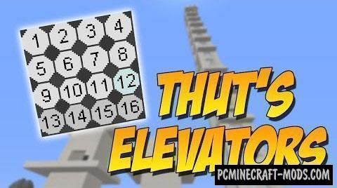 Thut's Elevators Mod For Minecraft 1.12.2, 1.11.2, 1.10.2, 1.9.4