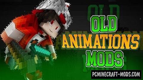 Old Animations Mod For Minecraft 1.8.9