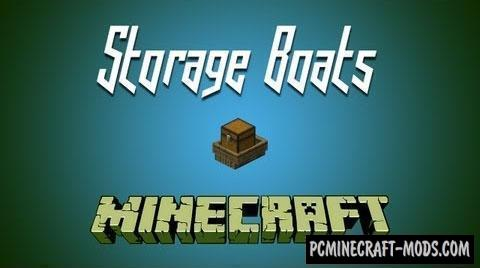 Storage Boats Mod For Minecraft 1.12.2, 1.11.2, 1.10.2