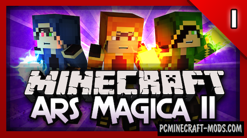 Ars Magica 2 - Magic Mod For Minecraft 1.7.10, 1.6.4