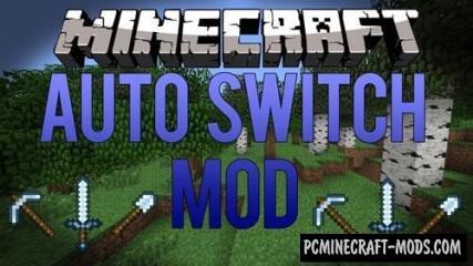 AutoSwitch - Tool Tweak Mod For Minecraft 1.15, 1.14.4